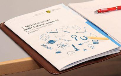 Erfolgreicher 1. Mitteldeutscher MINT-Lehrerkongress 2015