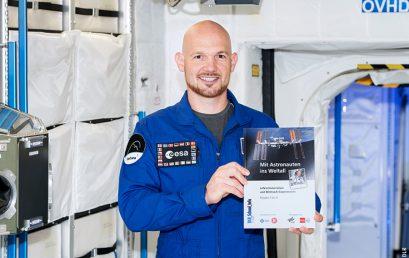 Mit Astronauten ins Weltall: Unterrichtsmaterialien zur Weltraummission von Alexander Gerst